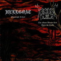 Hellgoat / Legions of Astaroth - Moonlight Ritual / The Moon Bleeds Red upon the Earth[1000장한정반]