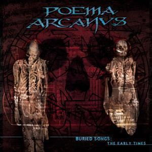 Poema Arcanus - Buried Songs: The Early Times